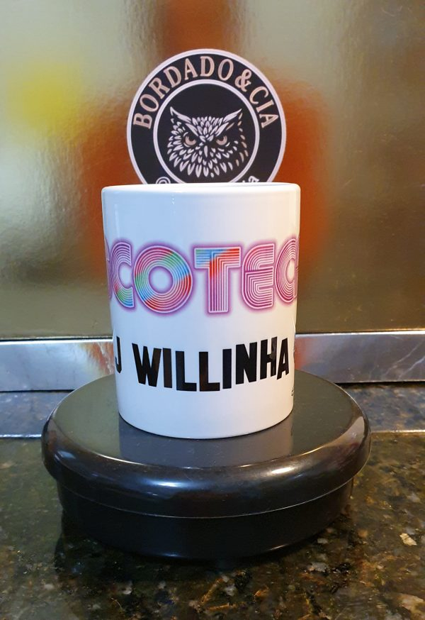 Caneca Oficial da Discoteca do DJ Willinha by Bordado & Cia - @bordado.cia @djwillinha