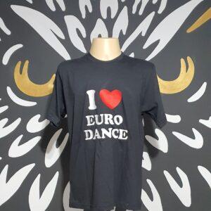 "Camiseta Bordada ""I Love Euro Dance"" by Bordado & Cia - Canal DJ - @bordado.cia @sexta.flash @canaldj"